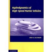 Hydrodynamics of High-speed Marine Vehicles by Odd M. Faltinsen
