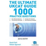 The Ultimate Ukcat Guide: 1000 Practice Questions: Fully Worked Solutions, Time Saving Techniques, Score Boosting Strategies, Includes New Sjt S