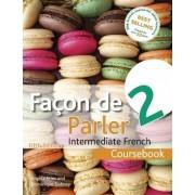 Facon de Parler 2 Coursebook by Angela Aries