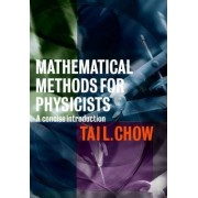 Mathematical Methods for Physicists by Tai L. Chow