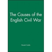 The Causes of the English Civil War by Norah Carlin