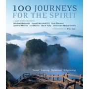 100 Journeys for the Spirit by Iyer Pico