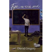 Fight to the End by David J Gregory