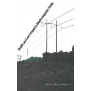 Health and Low-Frequency Electromagnetic Fields by Jr. William Bennett