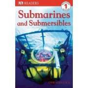 Submarines and Submersibles by Deborah Lock