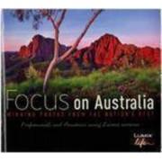 Focus on Australia by Ken Duncan