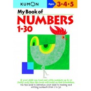 My Book of Numbers, 1-30 by Kumon Publishing