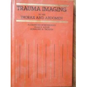Trauma Imaging In The Thorax And Abdomen - Colectiv