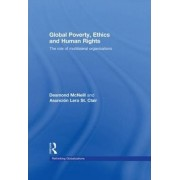 Global Poverty, Ethics and Human Rights by Desmond McNeill