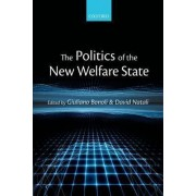 The Politics of the New Welfare State by Giuliano Bonoli