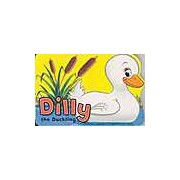 Shaped Board Books: Dilly The Duckling