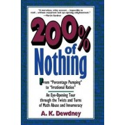 200 Per Cent of Nothing by A. K. Dewdney