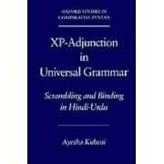 Xp-Adjunction in Universal Grammar by Ayesha Kidwai
