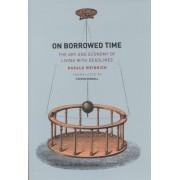 On Borrowed Time by Harald Weinrich