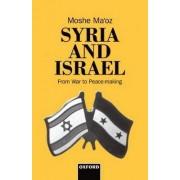 Syria and Israel by Moshe Ma'oz