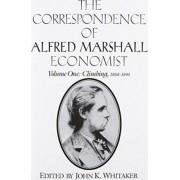 The Correspondence of Alfred Marshall, Economist 3 Volume Set by John K. Whitaker