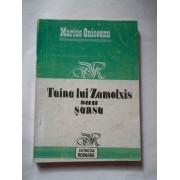 Taina Lui Zamolxis Sau Sansa - Marius Oniceanu