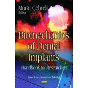 Biomechanics of Dental Implants by Murat Cehreli