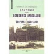 Campania pentru desrobirea Ardealului si ocuparea Budapestei 1918-1920 - G.D. Mardarescu