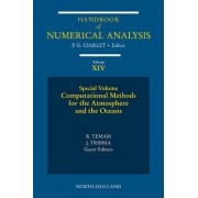 Computational Methods for the Atmosphere and the Oceans: Special Volume by P. G. Ciarlet