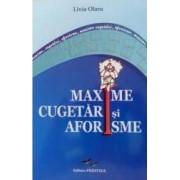 Maxime Cugetari Si Aforisme - Livia Olaru
