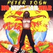 Peter Tosh - No Nuclear War (0724353885229) (1 CD)