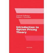 Introduction to Option Pricing Theory by Gopinath Kallianpur
