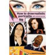 How to Draw Realistic Portraits by Jasmina Susak