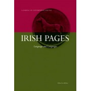Irish Pages: A Journal of Contemporary Writing: Language and Languages v. 5, No. 1 by Chris Agee