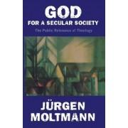 God for a Secular Society by J