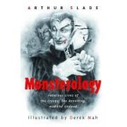 Monsterology by Arthur Slade