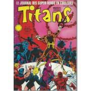 Les Nouveaux Mutants ( The New Mutants ) + Les Vengeurs De La Côte Ouest ( West Coast Avengers ) + Kronos : Titans N° 120 ( Janvier 1989 )