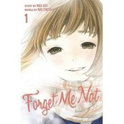 Forget Me Not Volume 1: Vol. 1 by Nao Emoto