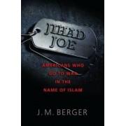Jihad Joe by J. M. Berger