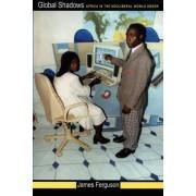 Global Shadows by James Ferguson