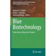 Blue Biotechnology: From Gene to Bioactive Product