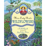 Miss Lady Bird's Wildflowers by Kathi Appelt