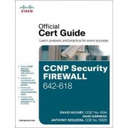 CCNP Security Firewall 642-618 Official Cert Guide by David Hucaby