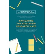 Navigating the Education Research Maze by Dolene Rossi