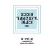 System of Transcendental Idealism by F. W. J. Schelling