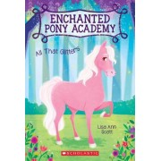 All That Glitters (Enchanted Pony Academy #1) by Lisa Ann Scott