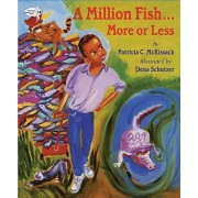 A Million Fish-- More or Less by Pat McKissack