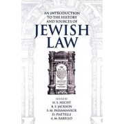 An Introduction to the History and Sources of Jewish Law by N. S. Hecht