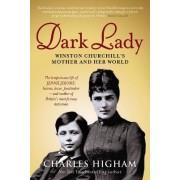 Dark Lady by Charles Higham
