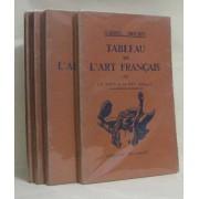 Tableau De L'art Français (4 Vols) I Moyen Age, Ii Xvie Et Xviie Siècles, Iii Le Xviiie Siècle, Le Xixe Et Le Xxe Siècle