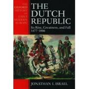 The Dutch Republic by Jonathan Israel