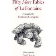 Fifty More Fables of la Fontaine by Jean de La Fontaine