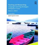 Teaching and Researching Language Learning Strategies by Rebecca L. Oxford