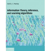 Information Theory, Inference and Learning Algorithms by David J. C. MacKay