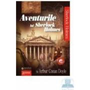 Aventurile lui Sherlock Holmes vol.2 - Arthur Conan Doyle